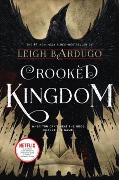 Crooked Kingdom (#2 in series) by Leigh Bardugo