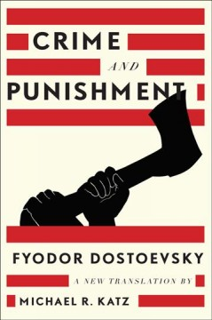 Crime and Punishment by Fyodor Dostoevsky (classic)