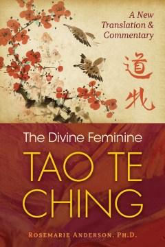 The divine feminine Tao te ching