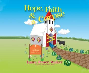 Hope, faith, and a corpse