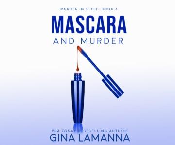 MASCARA AND MURDER