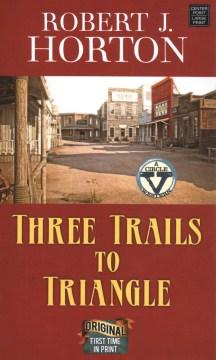 Three trails to Triangle
