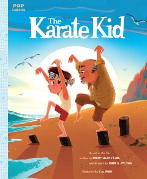 The Karate Kid by Rebecca Gyllenhaal (adapter)