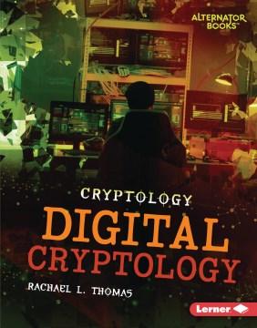 Digital cryptology