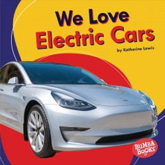 We love electric cars