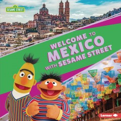 Welcome to Mexico with Sesame Street