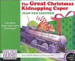 The Great Christmas Kidnapping Caper by Jean Van Leeuwen