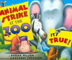Animal strike at the zoo, it's true! book cover