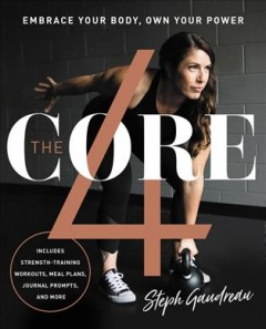 The core 4 : embrace your body, own your power book cover