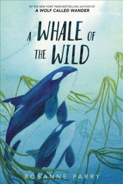 A whale of the wild book cover