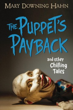 Catalog record for The puppet's payback and other chilling tales