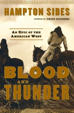 Blood and thunder : an epic of the American West book cover