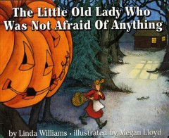 The little old lady who was not afraid of anything book cover