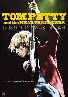 Tom Petty and the Heartbreakers : runnin' down a dream book cover