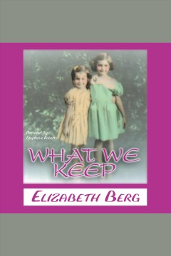 What we keep book cover