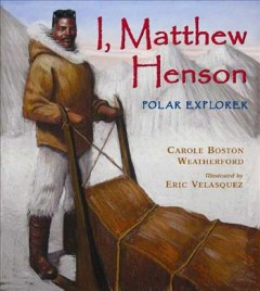 I, Matthew Henson : polar explorer book cover