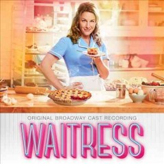 Waitress : original Broadway cast recording book cover
