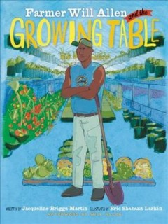 Farmer Will Allen and the growing table book cover