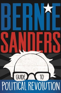 Bernie Sanders guide to political revolution book cover