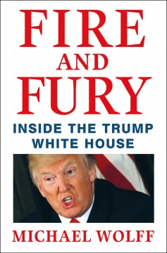 Fire and fury : inside the Trump White House book cover