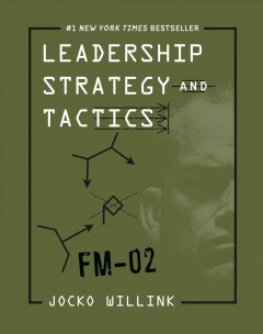 Leadership strategy and tactics : field manual book cover