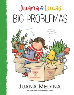 Juana & Lucas. Big problemas book cover