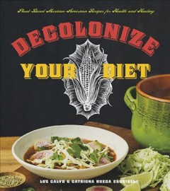 Decolonize Your Diet book cover