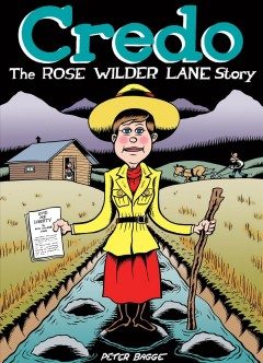 Credo : the Rose Wilder Lane story book cover