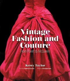 Vintage fashion and couture : from Poiret to McQueen book cover