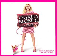Legally blonde : the musical : original Broadway cast recording book cover