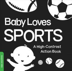 Baby Loves Sports: a high-contrast action book book cover