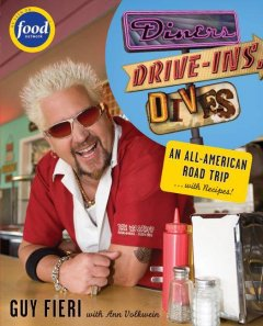 Diners, drive-ins, dives : an All-American road trip-- with recipes! book cover