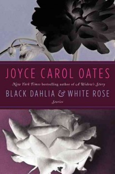 Black dahlia & white rose book cover