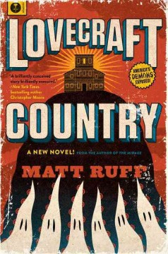 Lovecraft country : a novel book cover