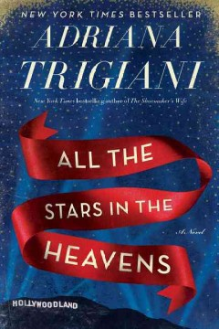 All the stars in the heavens : a novel book cover