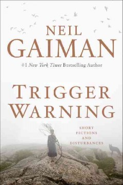 Trigger warning : short fictions and disturbances book cover