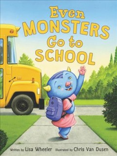 Even monsters go to school book cover