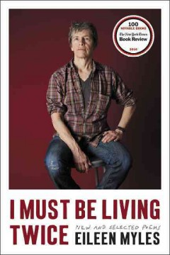 I must be living twice : new and selected poems, 1975-2014 book cover