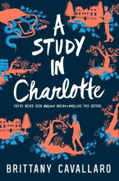 A study in Charlotte : a Charlotte Holmes novel book cover