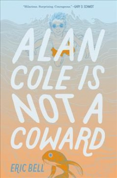 Alan Cole is not a coward book cover