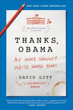 Thanks, Obama : my hopey changey White House years book cover