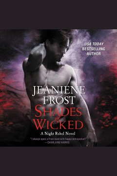 Shades of wicked : A NIght Rebel Novel book cover