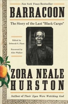 "Barracoon : the story of the last ""black cargo"" book cover"