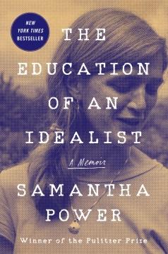 The education of an idealist : a memoir book cover