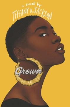 Grown : a novel book cover