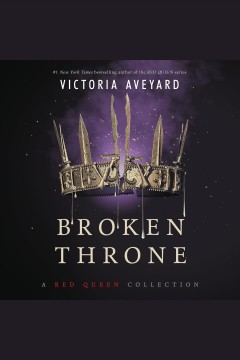 Broken throne : a Red Queen collection book cover
