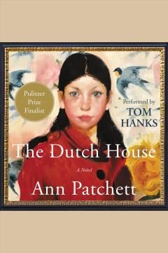 The Dutch house : a novel book cover