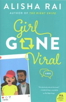 Girl Gone Viral : A Novel. book cover