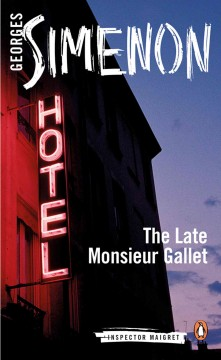 The Late Monsieur Gallet book cover