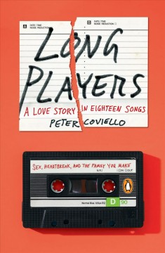 Long players : a love story in eighteen songs book cover